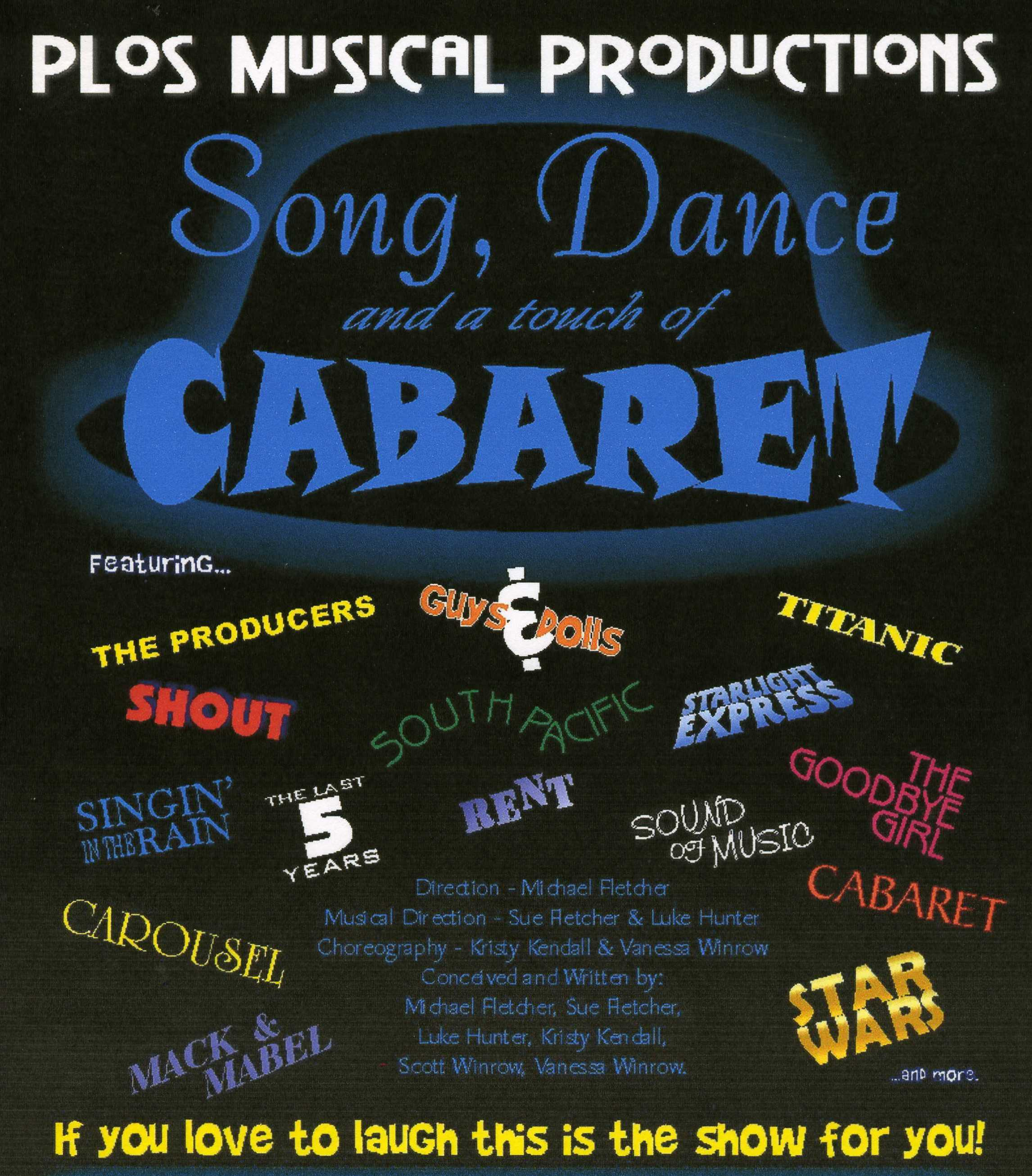 Song Dance and a touch of Cabaret