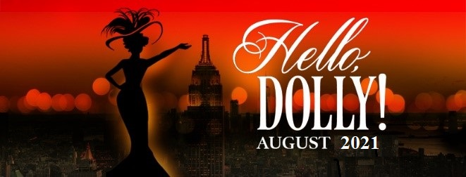 Hello Dolly! is back on track